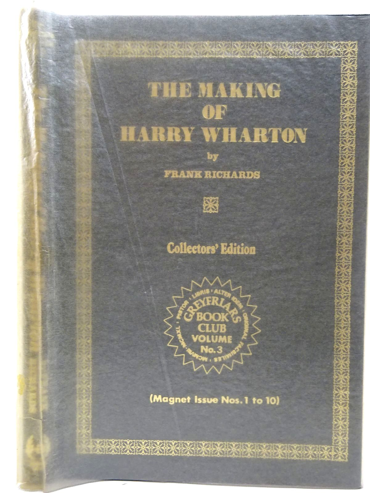 Photo of THE MAKING OF HARRY WHARTON written by Richards, Frank published by Howard Baker Press (STOCK CODE: 2126790)  for sale by Stella & Rose's Books