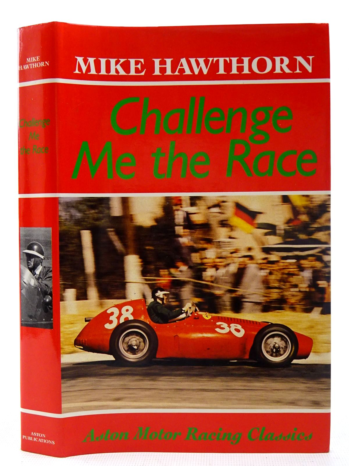 Photo of CHALLENGE ME THE RACE written by Hawthorn, Mike published by Aston Publications (STOCK CODE: 2126837)  for sale by Stella & Rose's Books