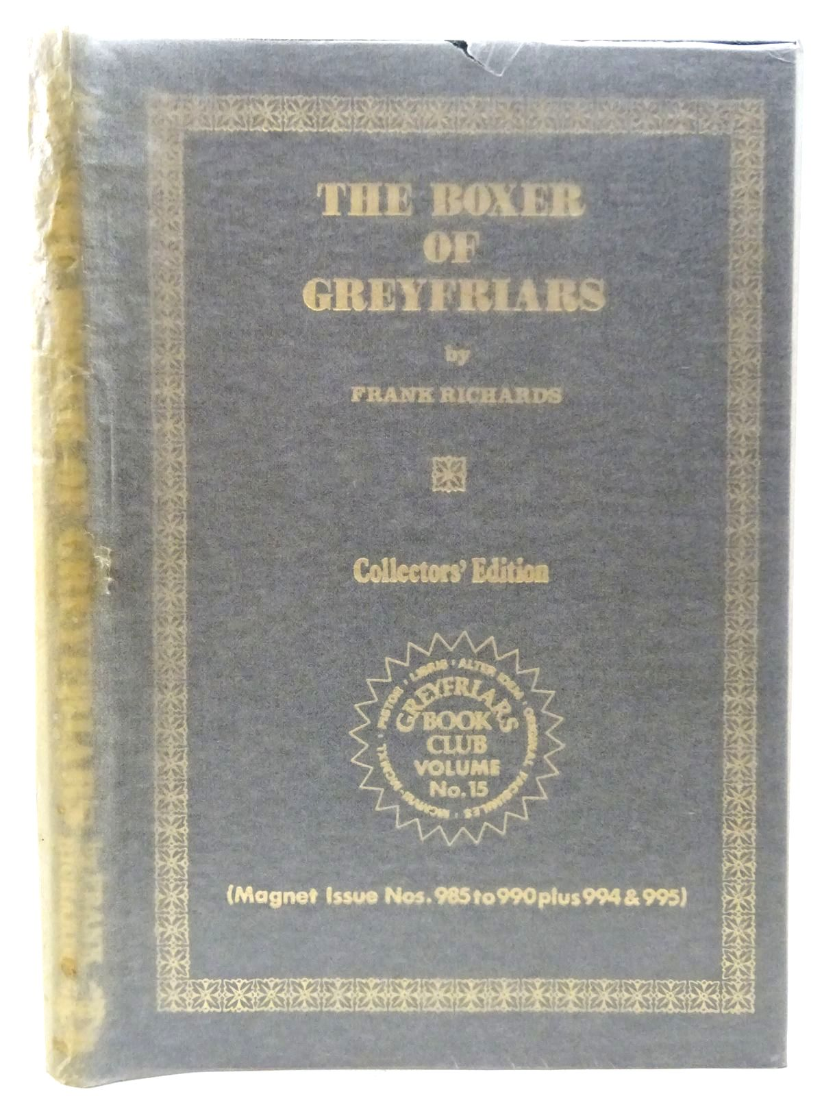 Photo of THE BOXER OF GREYFRIARS written by Richards, Frank published by Howard Baker Press (STOCK CODE: 2126864)  for sale by Stella & Rose's Books