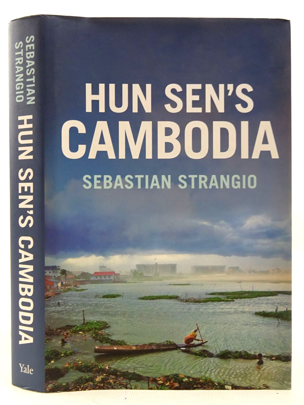 Photo of HUN SEN'S CAMBODIA written by Strangio, Sebastian published by Yale University Press (STOCK CODE: 2126881)  for sale by Stella & Rose's Books
