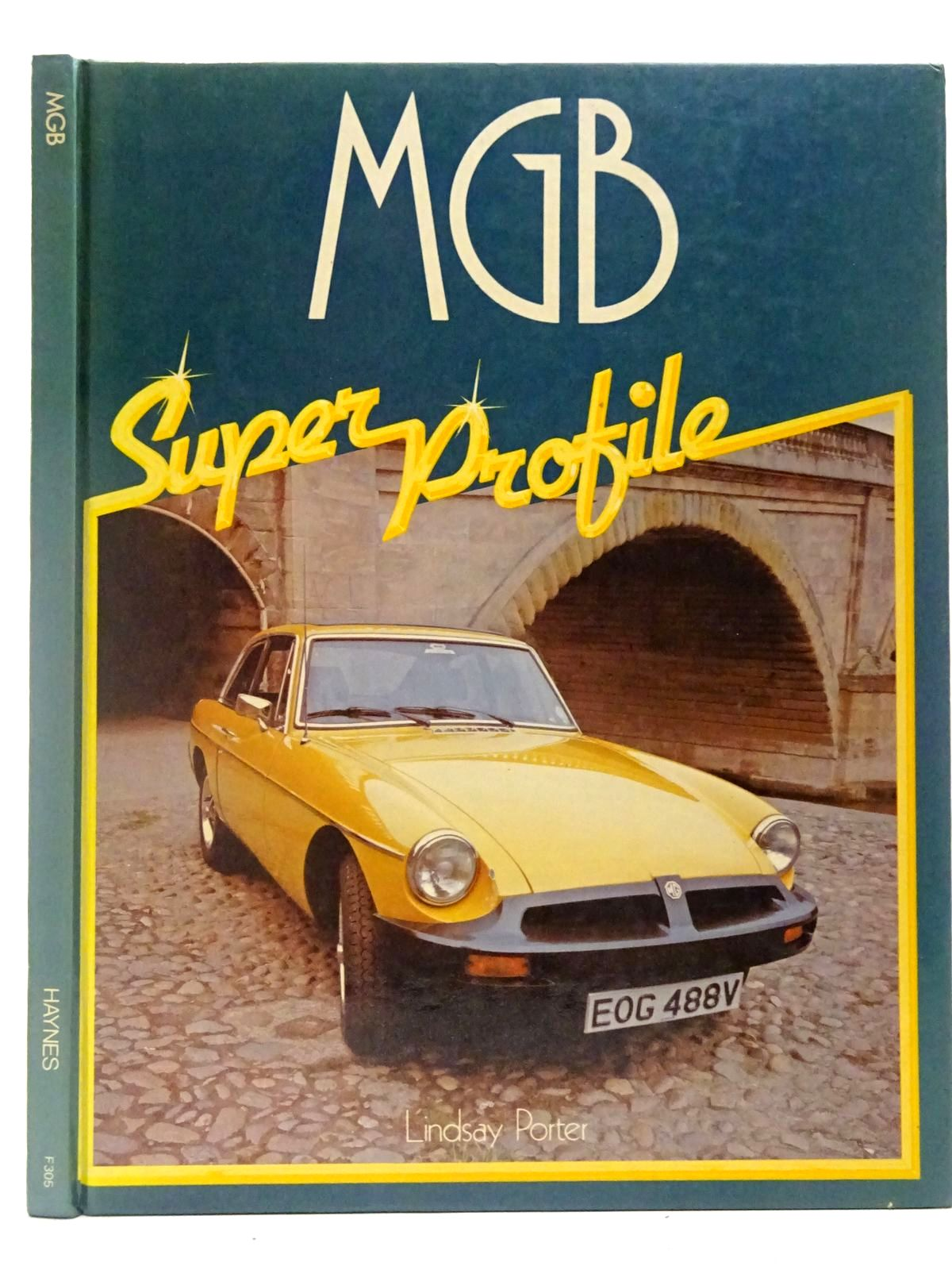Photo of MGB written by Porter, Lindsay published by Haynes Publishing Group (STOCK CODE: 2126885)  for sale by Stella & Rose's Books