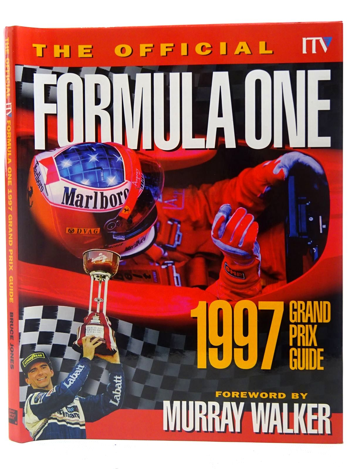 Photo of THE OFFICIAL ITV FORMULA ONE GRAND PRIX GUIDE 1997 written by Jones, Bruce published by Colour Library Direct (STOCK CODE: 2126888)  for sale by Stella & Rose's Books