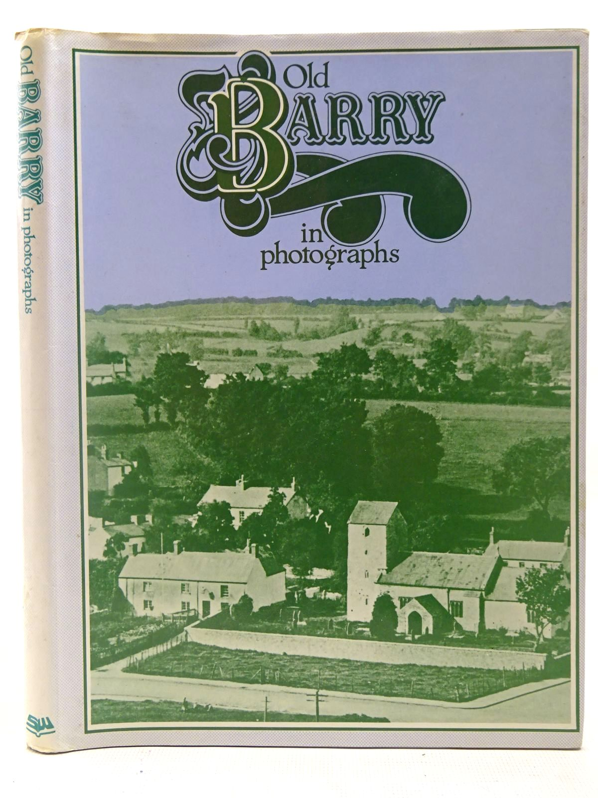 Photo of OLD BARRY IN PHOTOGRAPHS written by Luxton, Brian C. Thomas, Gwyn published by Stewart Williams (STOCK CODE: 2126930)  for sale by Stella & Rose's Books