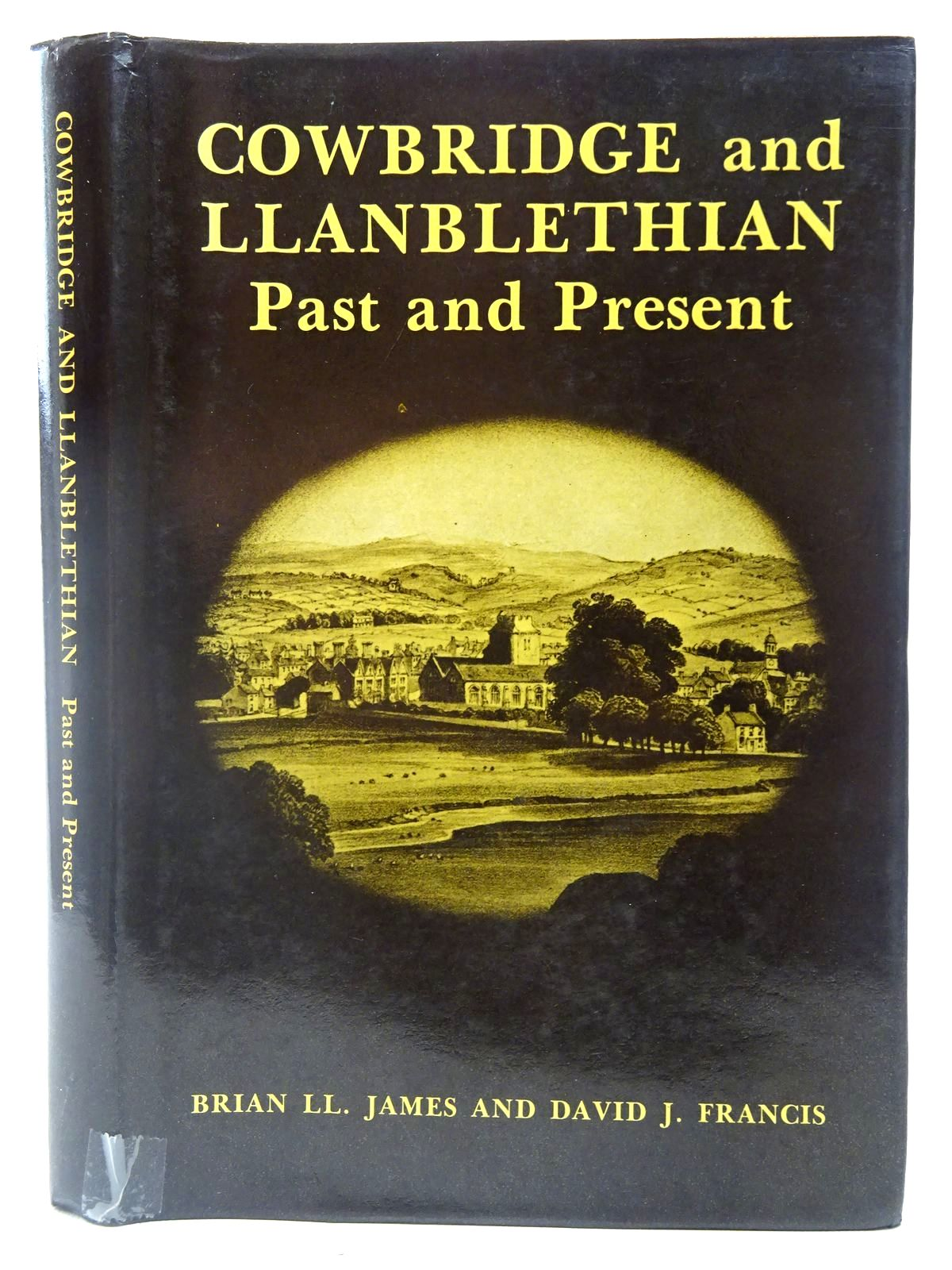Photo of COWBRIDGE AND LLANBLETHIAN PAST AND PRESENT written by James, Brian Ll. Francis, David J. published by Stewart Williams (STOCK CODE: 2126958)  for sale by Stella & Rose's Books