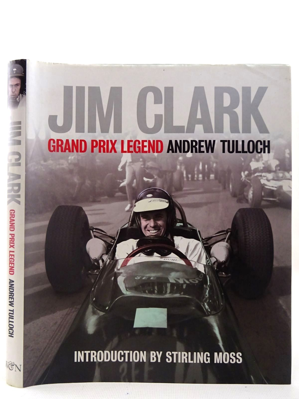 Photo of JIM CLARK GRAND PRIX LEGEND written by Tulloch, Andrew published by Weidenfeld and Nicolson (STOCK CODE: 2126992)  for sale by Stella & Rose's Books