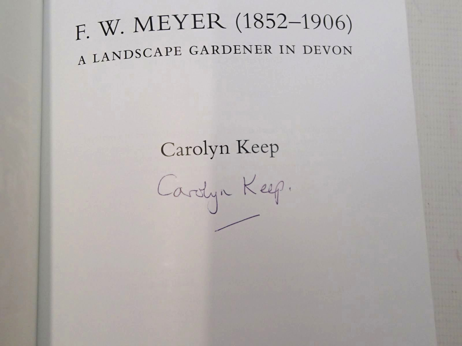 Photo of F.W. MEYER (1852-1906) A LANDSCAPE GARDENER IN DEVON written by Keep, Carolyn published by Devon Gardens Trust (STOCK CODE: 2127059)  for sale by Stella & Rose's Books