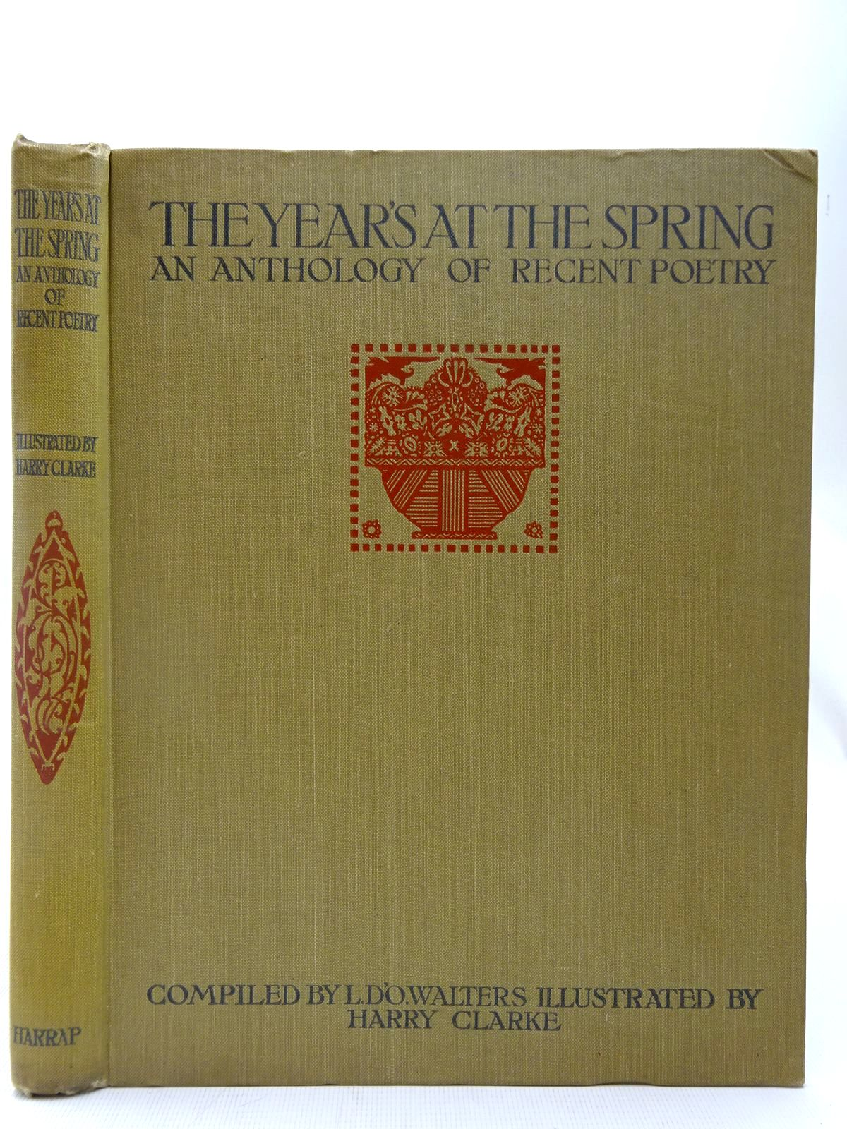 Photo of THE YEAR'S AT THE SPRING written by Walters, Lettice D'Oyly Monro, Harold illustrated by Clarke, Harry published by George G. Harrap & Co. Ltd. (STOCK CODE: 2127173)  for sale by Stella & Rose's Books