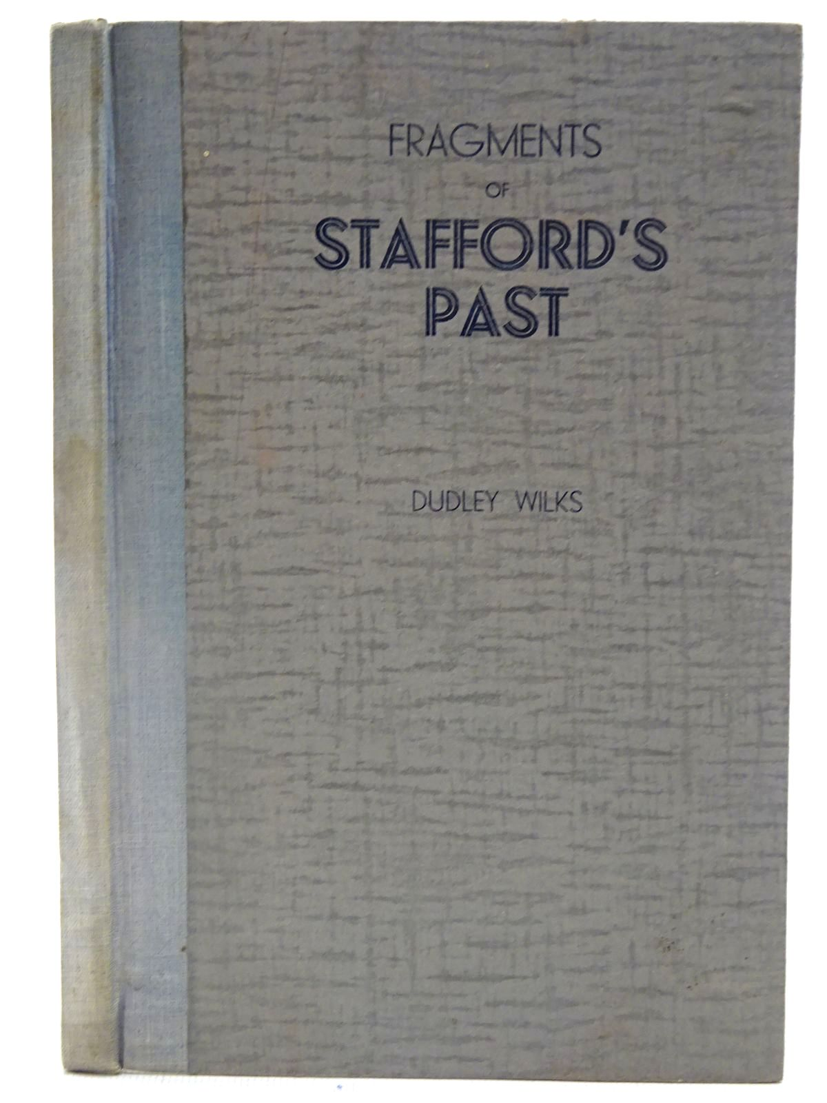 Photo of FRAGMENTS OF STAFFORD'S PAST- Stock Number: 2127195