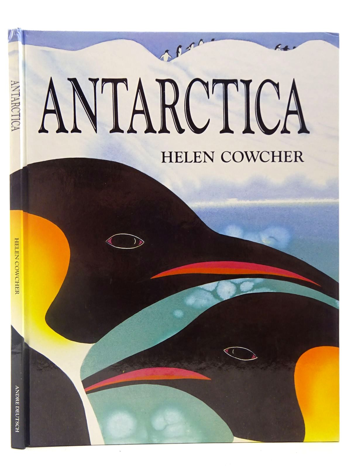 Photo of ANTARCTICA written by Cowcher, Helen illustrated by Cowcher, Helen published by Andre Deutsch (STOCK CODE: 2127212)  for sale by Stella & Rose's Books
