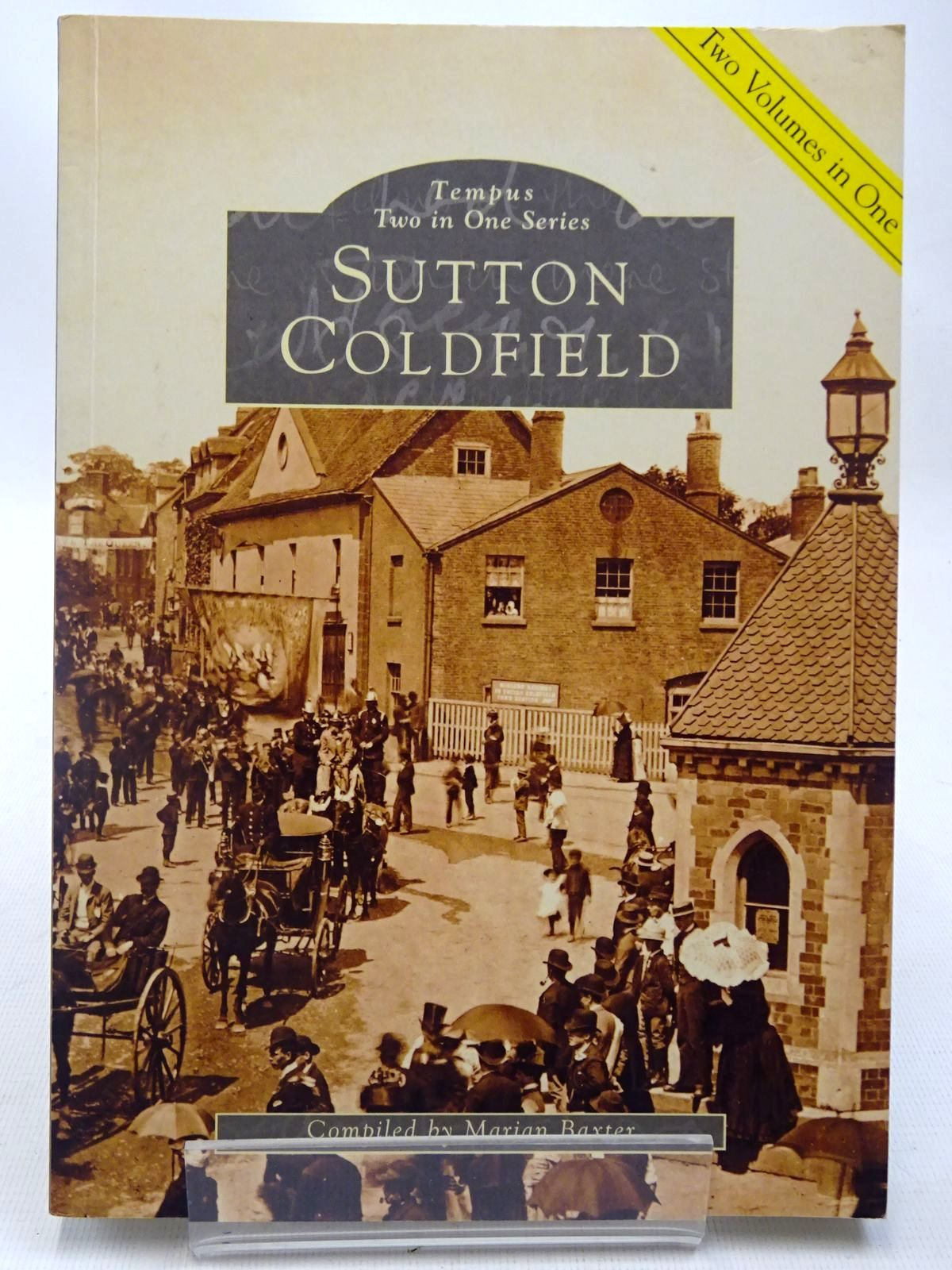 Photo of SUTTON COLDFIELD AND SUTTON COLDFIELD THE SECOND COLLECTION written by Baxter, Marian published by Tempus (STOCK CODE: 2127296)  for sale by Stella & Rose's Books