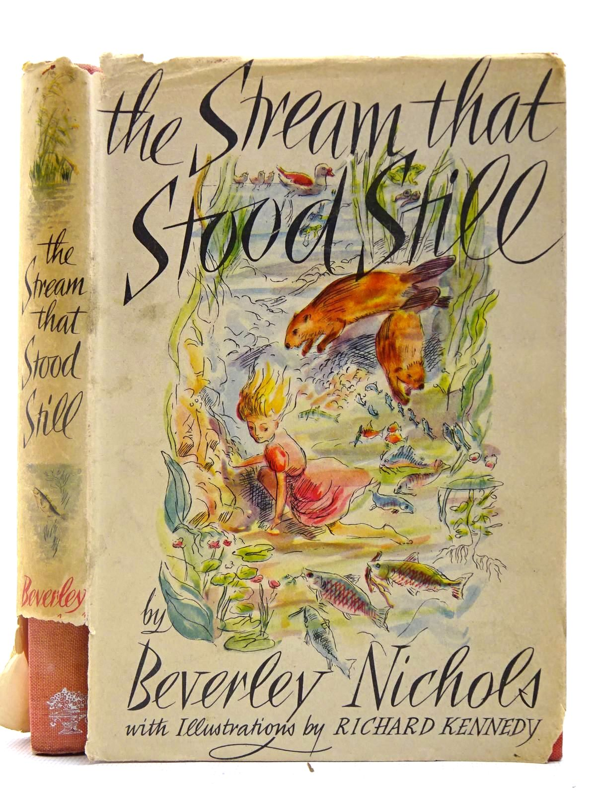 Photo of THE STREAM THAT STOOD STILL written by Nichols, Beverley illustrated by Kennedy, Richard published by Jonathan Cape (STOCK CODE: 2127316)  for sale by Stella & Rose's Books