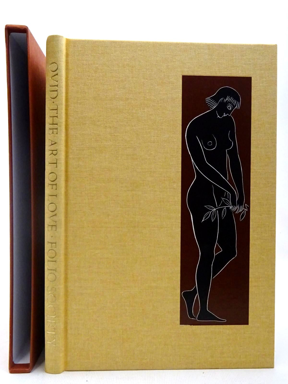 Photo of THE ART OF LOVE written by Ovid, <br />Naso, Publius Ovidius<br />Michie, James illustrated by Baker, Grahame published by Folio Society (STOCK CODE: 2127453)  for sale by Stella & Rose's Books