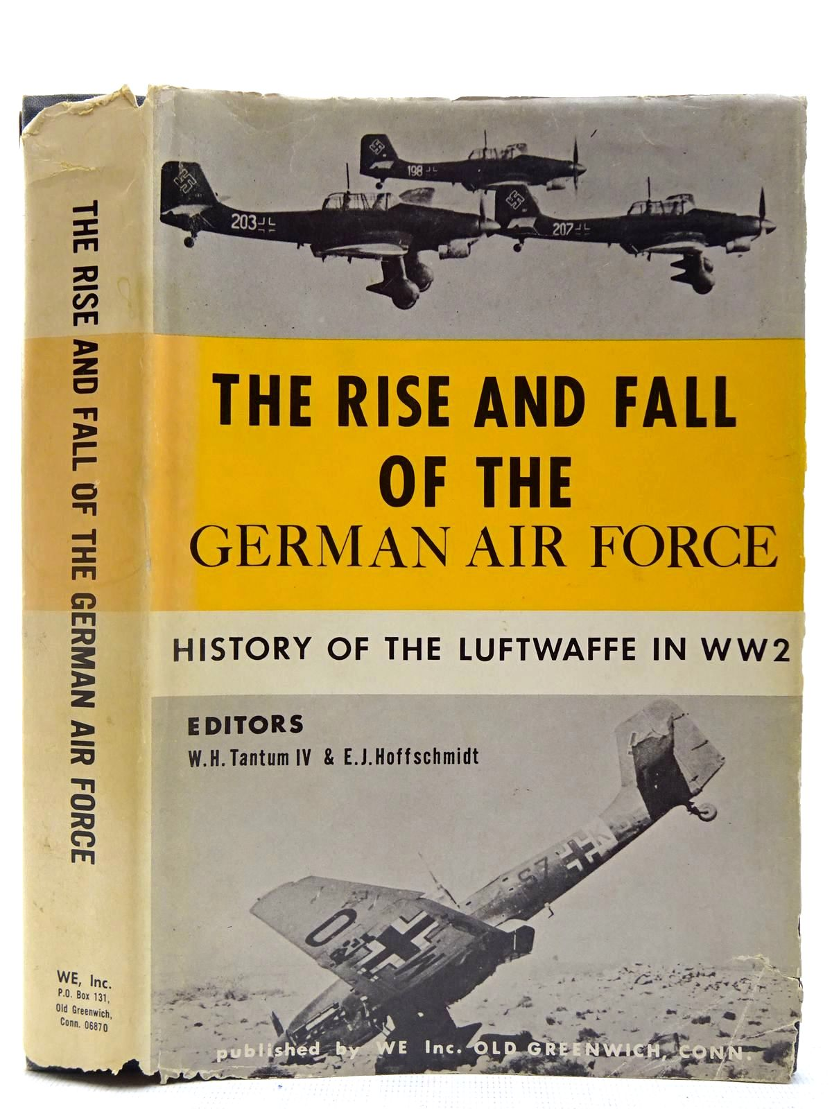 Photo of THE RISE AND FALL OF THE GERMAN AIR FORCE (1933 TO 1945) written by Tantum, W.H. Hoffschmidt, E.J. published by WE Inc. (STOCK CODE: 2127457)  for sale by Stella & Rose's Books