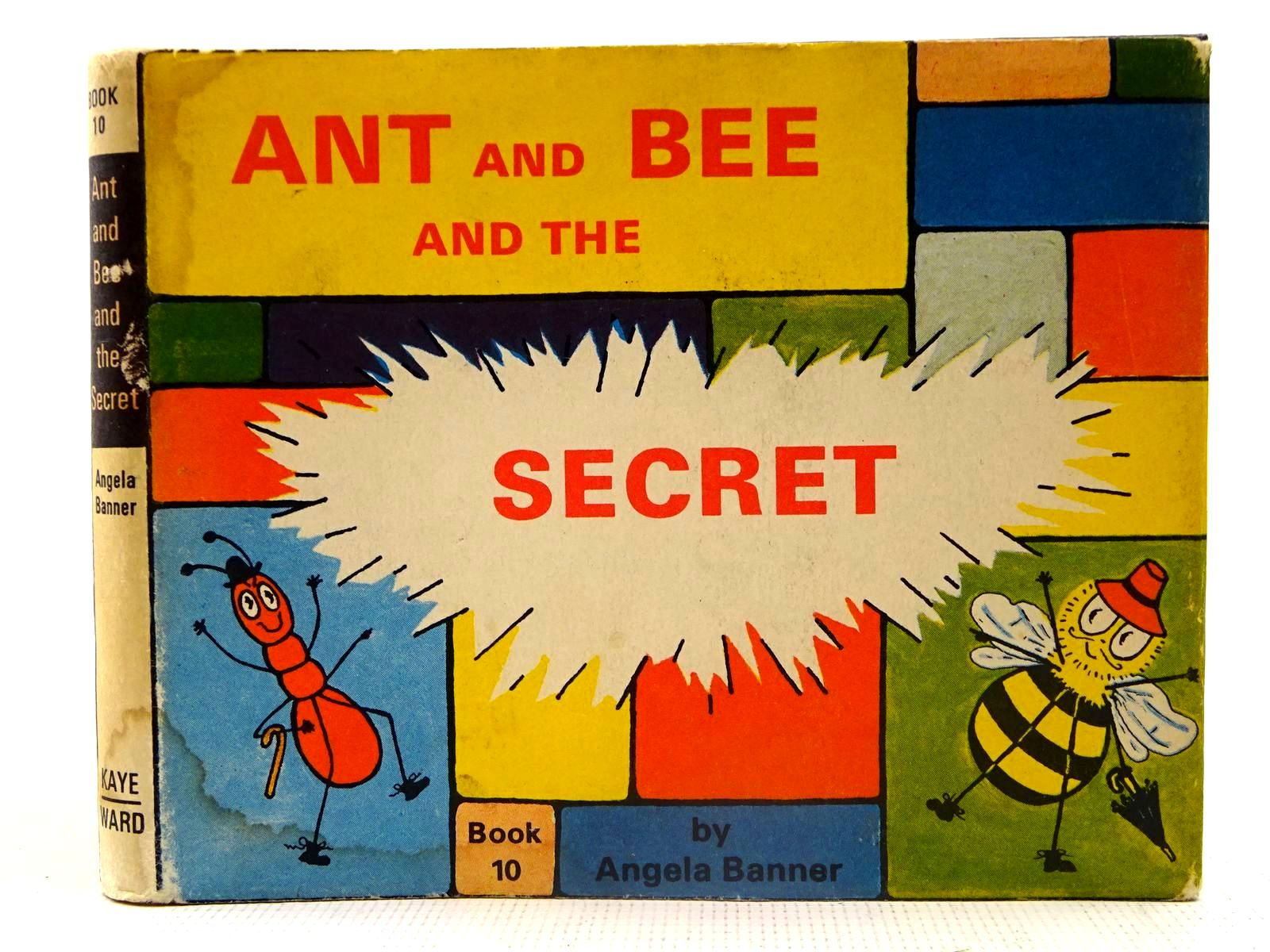 Photo of ANT AND BEE AND THE SECRET written by Banner, Angela illustrated by Banner, Angela published by Kaye & Ward Ltd. (STOCK CODE: 2127502)  for sale by Stella & Rose's Books