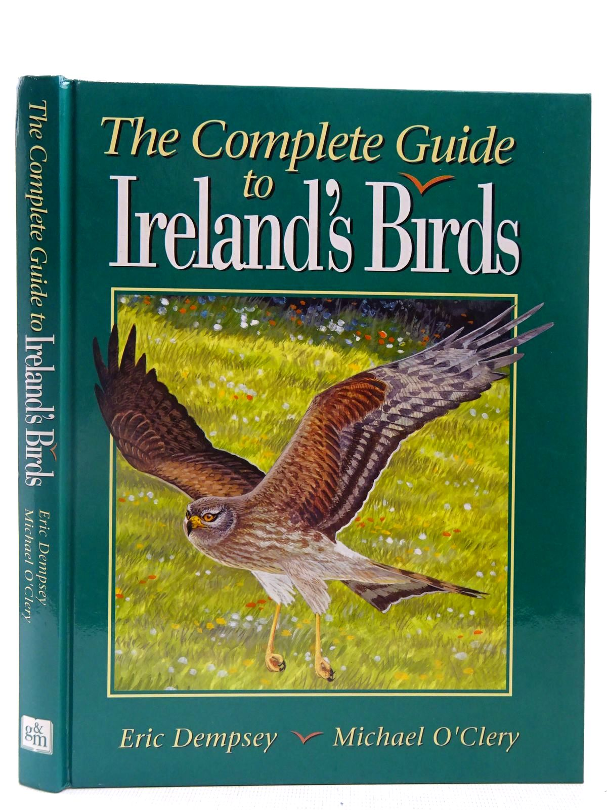 Photo of THE COMPLETE GUIDE TO IRELAND'S BIRDS written by Dempsey, Eric illustrated by O'Clery, Michael published by Gill and Macmillan (STOCK CODE: 2127533)  for sale by Stella & Rose's Books