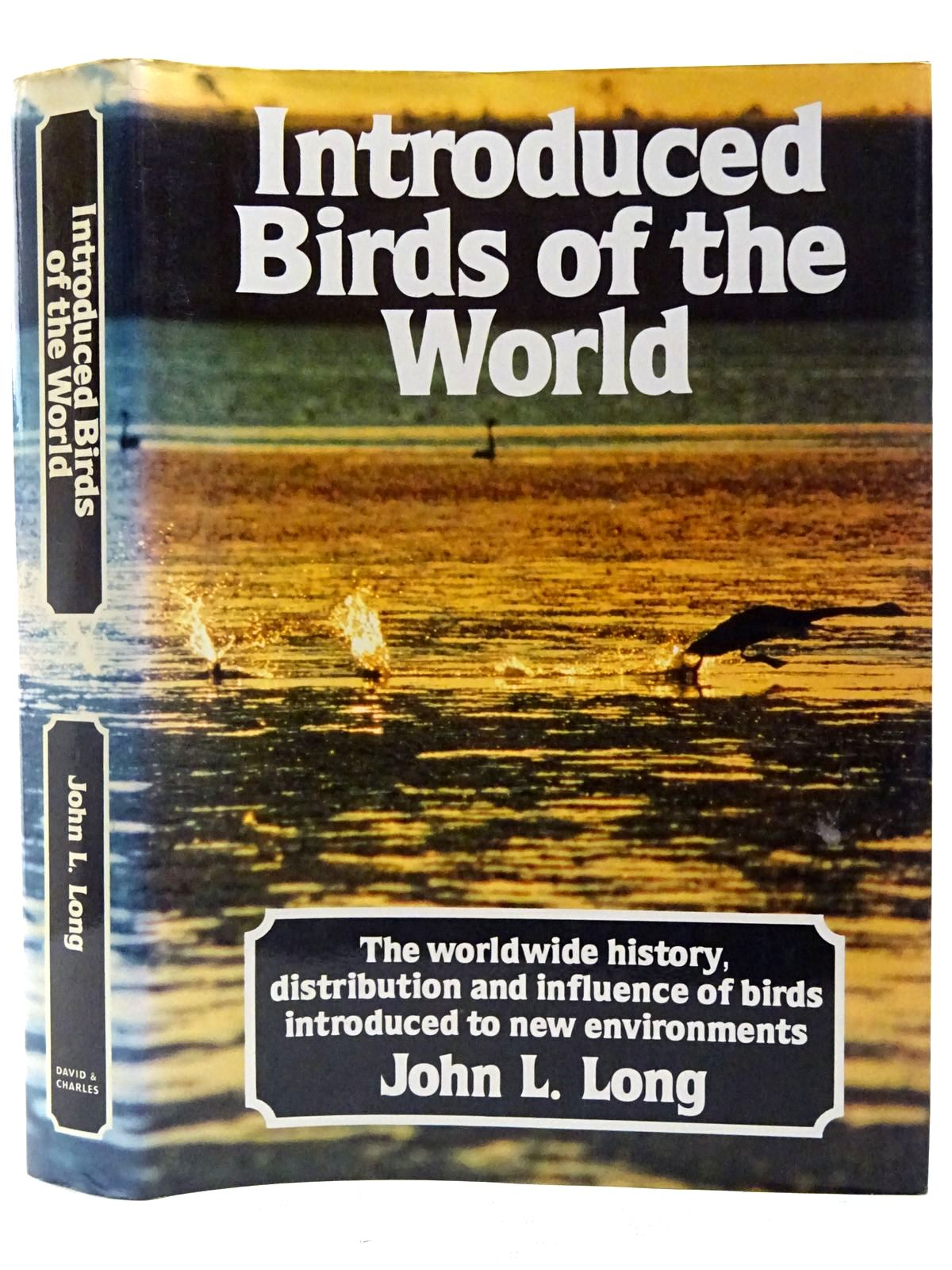 Photo of INTRODUCED BIRDS OF THE WORLD written by Long, John L. illustrated by Tingay, Susan published by David & Charles (STOCK CODE: 2127607)  for sale by Stella & Rose's Books