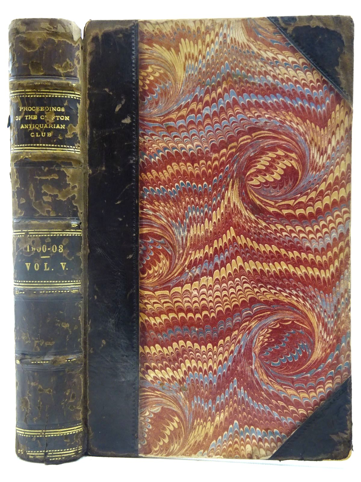 Photo of PROCEEDINGS OF THE CLIFTON ANTIQUARIAN CLUB FOR 1900-1903 VOLUME V- Stock Number: 2127624