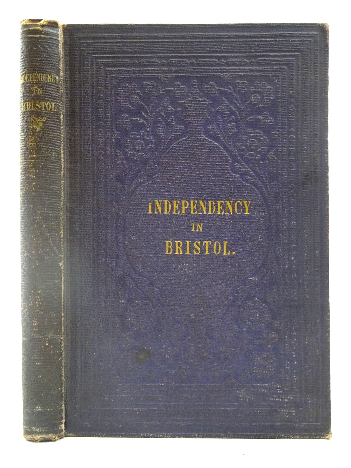 Photo of INDEPENDENCY IN BRISTOL written by Caston, M. published by Ward And Co. (STOCK CODE: 2127628)  for sale by Stella & Rose's Books