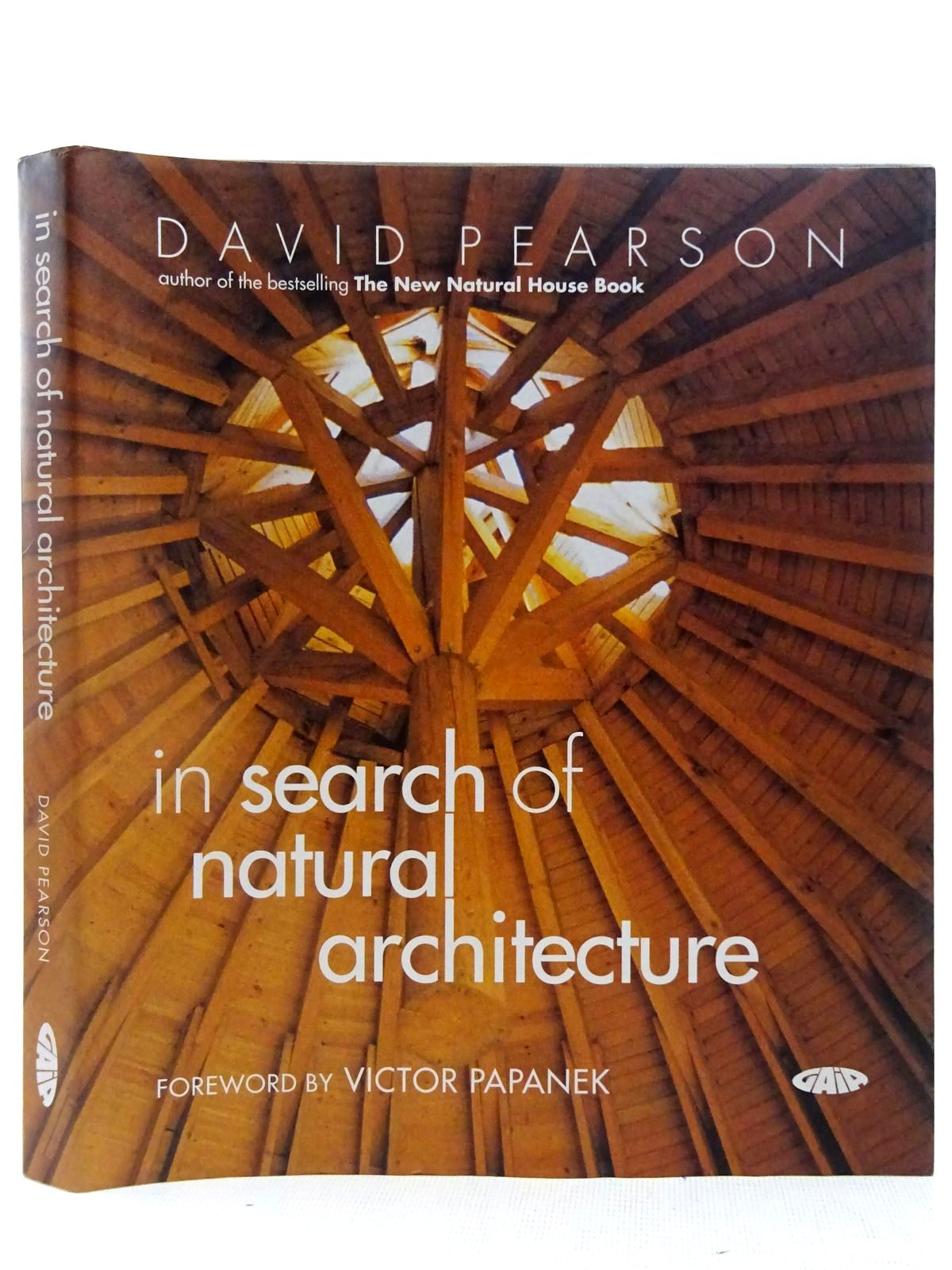 Photo of IN SEARCH OF NATURAL ARCHITECTURE written by Pearson, David published by Gaia Books (STOCK CODE: 2127721)  for sale by Stella & Rose's Books