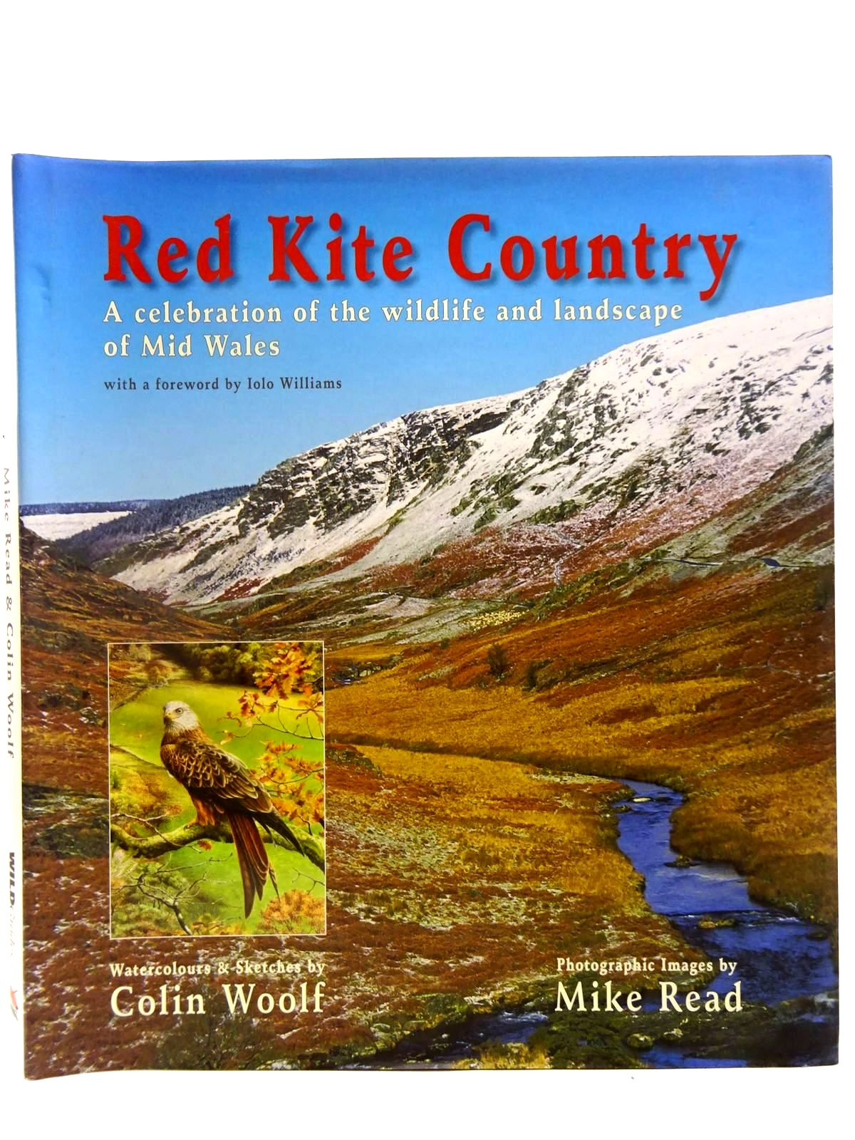 Photo of RED KITE COUNTRY A CELEBRATION OF THE WILDLIFE AND LANDSCAPE OF MID WALES written by Williams, Lolo illustrated by Woolf, Colin Read, Mike published by Wildearth (STOCK CODE: 2127743)  for sale by Stella & Rose's Books
