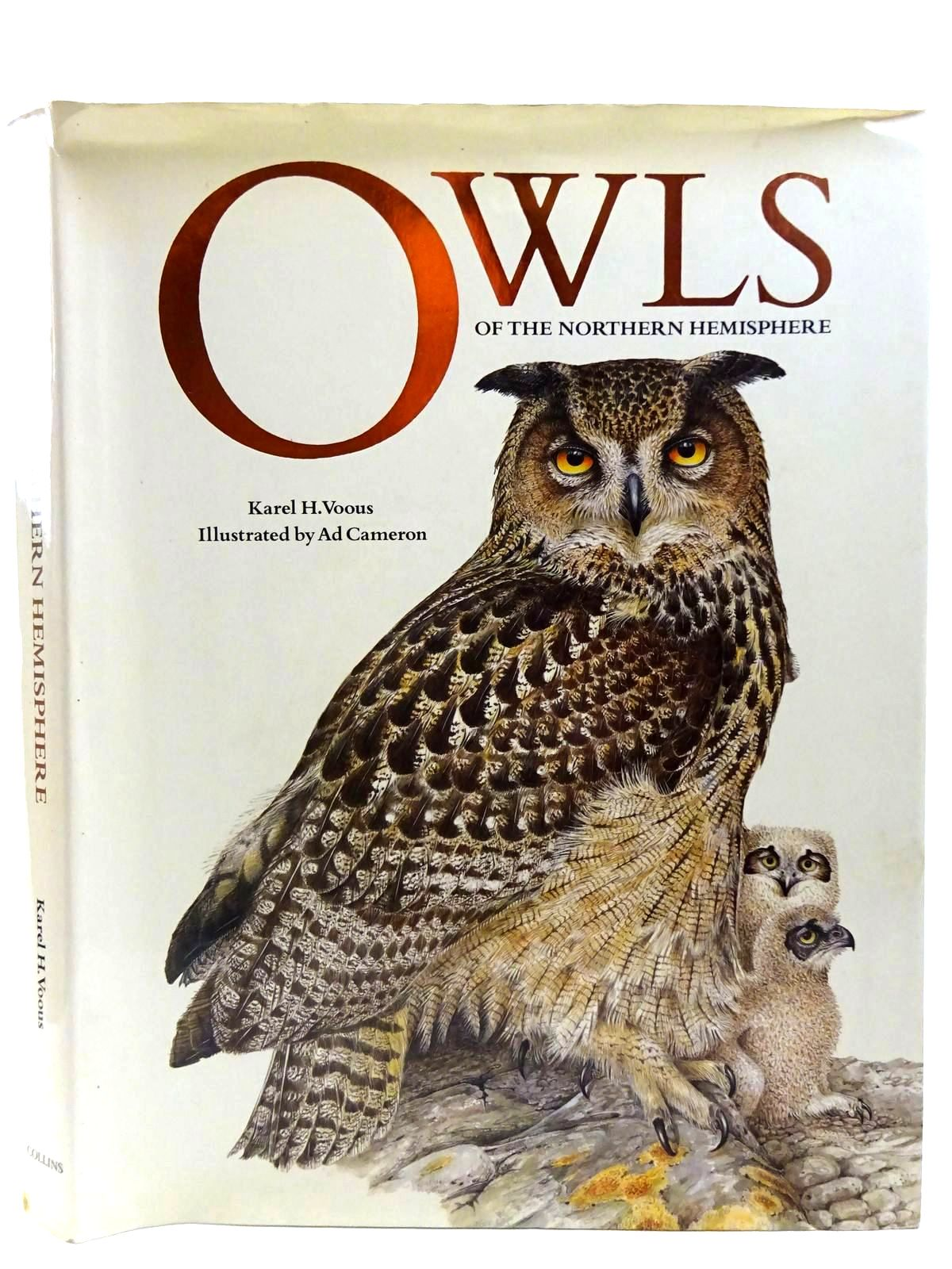 Photo of OWLS OF THE NORTHERN HEMISPHERE written by Voous, Karel H. illustrated by Cameron, Ad published by Collins (STOCK CODE: 2127746)  for sale by Stella & Rose's Books