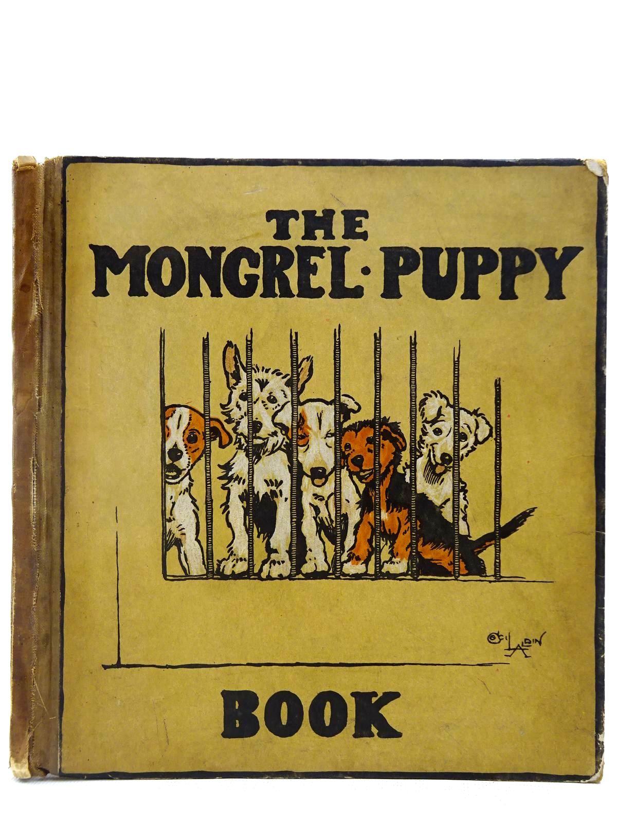 Photo of THE MONGREL PUPPY BOOK written by Aldin, Cecil illustrated by Aldin, Cecil published by Henry Frowde, Hodder & Stoughton (STOCK CODE: 2127769)  for sale by Stella & Rose's Books