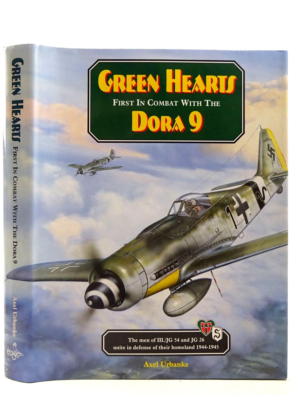 Photo of GREEN HEARTS FIRST IN COMBAT WITH THE DORA 9 written by Urbanke, Axel published by Eagle Editions (STOCK CODE: 2127773)  for sale by Stella & Rose's Books