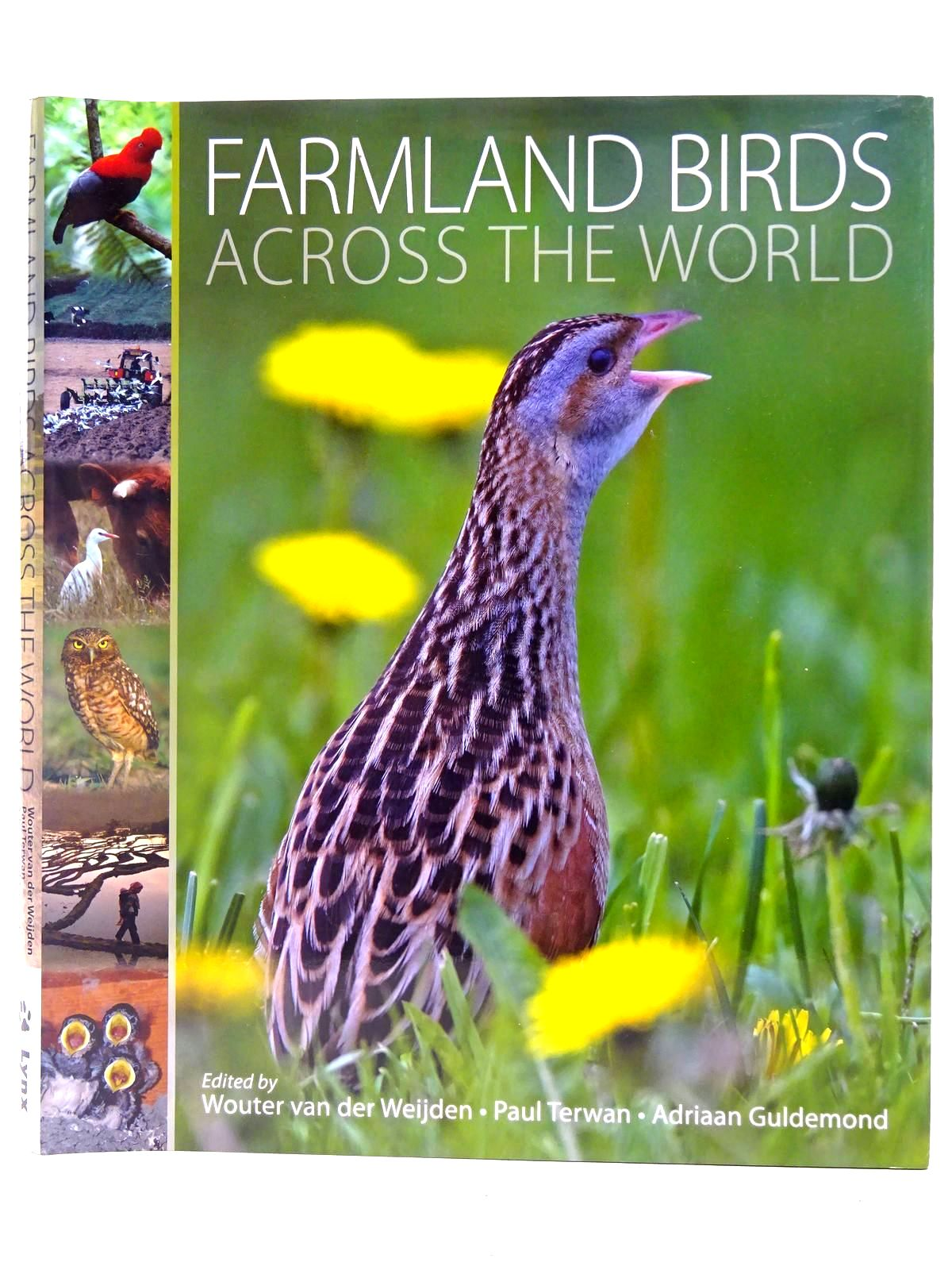 Photo of FARMLAND BIRDS ACROSS THE WORLD written by Van Der Weijden, Wouter<br />Terwan, Paul<br />Guldemond, Adriaan<br />et al,  published by Lynx Edicions (STOCK CODE: 2127811)  for sale by Stella & Rose's Books