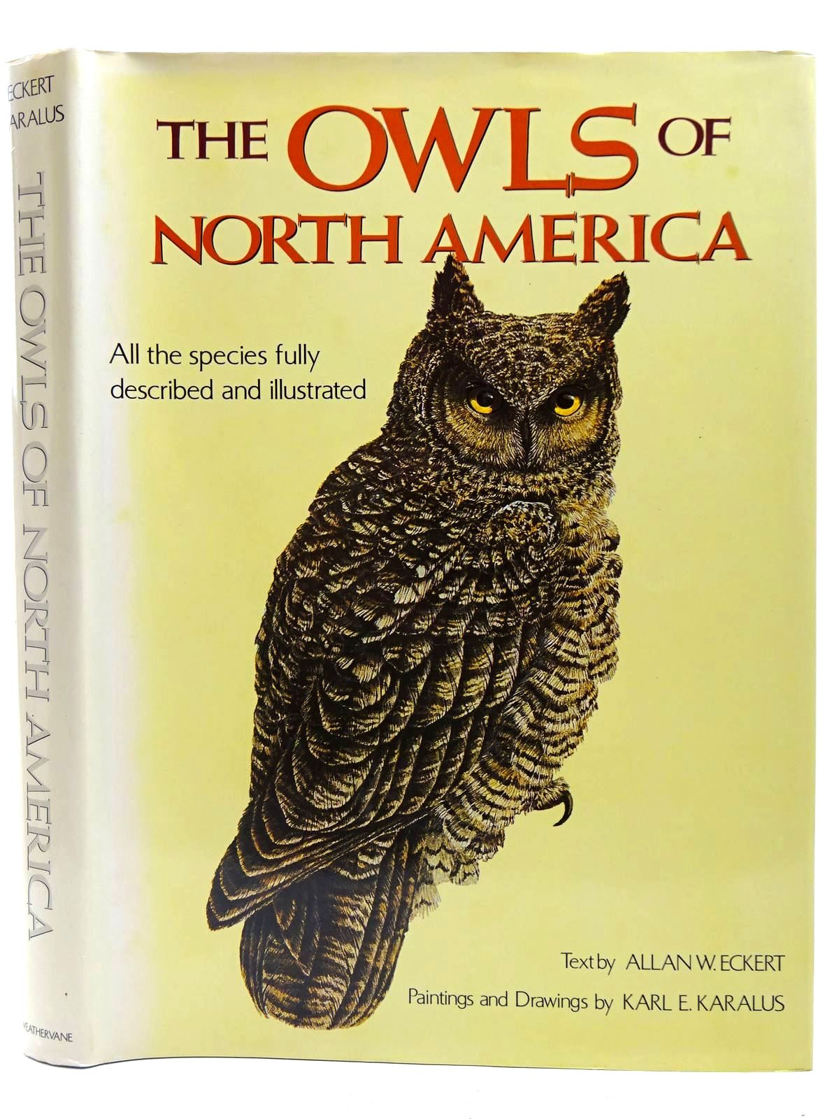 Photo of THE OWLS OF NORTH AMERICA written by Eckert, Allan W. illustrated by Karalus, Karl E. published by Weathervane Books (STOCK CODE: 2127814)  for sale by Stella & Rose's Books