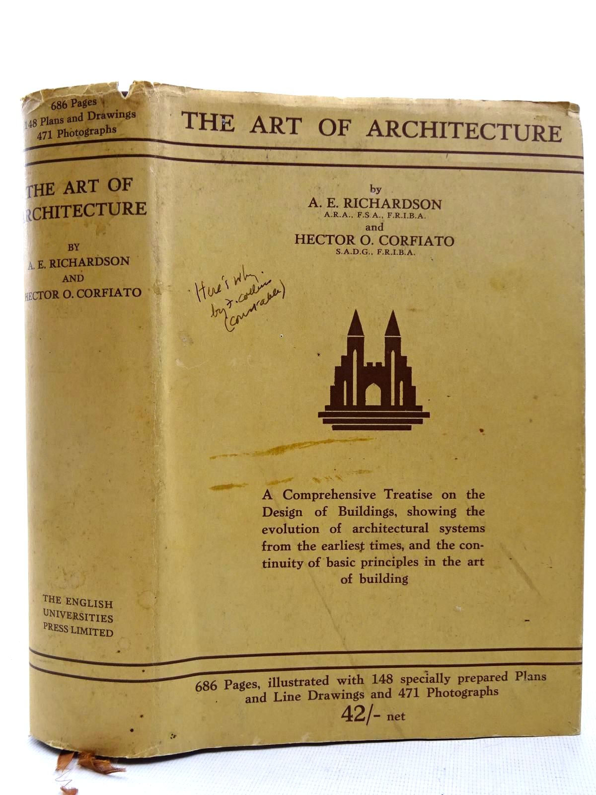 Photo of THE ART OF ARCHITECTURE written by Richardson, A.E.<br />Corfiato, Hector O. published by The English Universities Press Ltd. (STOCK CODE: 2127849)  for sale by Stella & Rose's Books