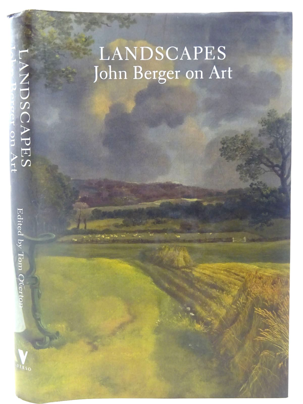 Photo of LANDSCAPES: JOHN BERGER ON ART written by Berger, John Overton, Tom published by Verso (STOCK CODE: 2127857)  for sale by Stella & Rose's Books