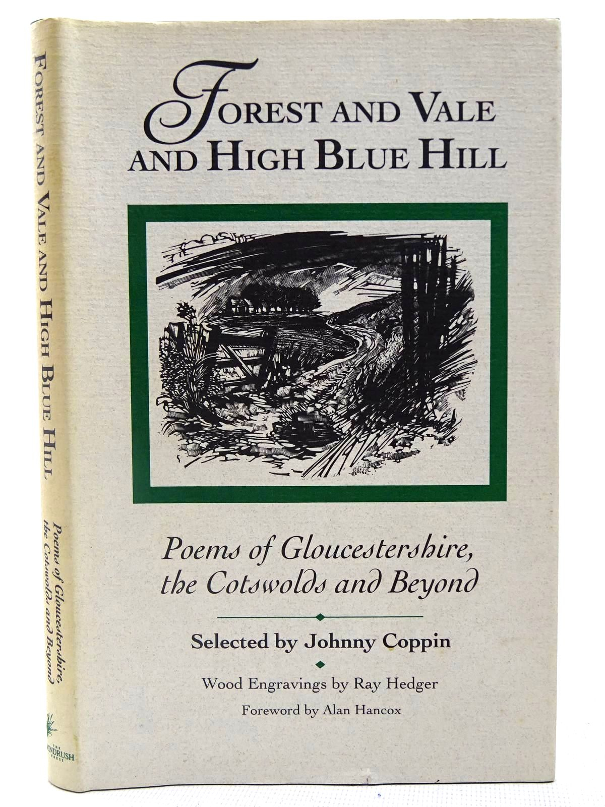 Photo of FOREST AND VALE AND HIGH BLUE HILL written by Coppin, Johnny illustrated by Hedger, Ray published by The Windrush Press (STOCK CODE: 2127863)  for sale by Stella & Rose's Books