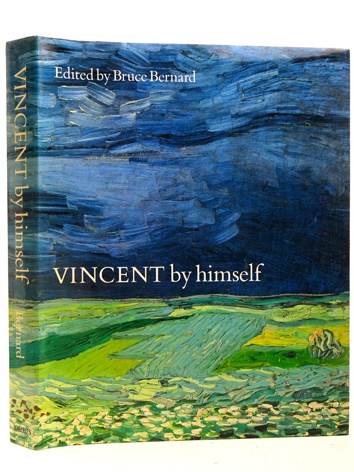 Photo of VINCENT BY HIMSELF written by Van Gogh, Vincent<br />Bernard, Bruce illustrated by Van Gogh, Vincent published by Orbis Publishing (STOCK CODE: 2127921)  for sale by Stella & Rose's Books