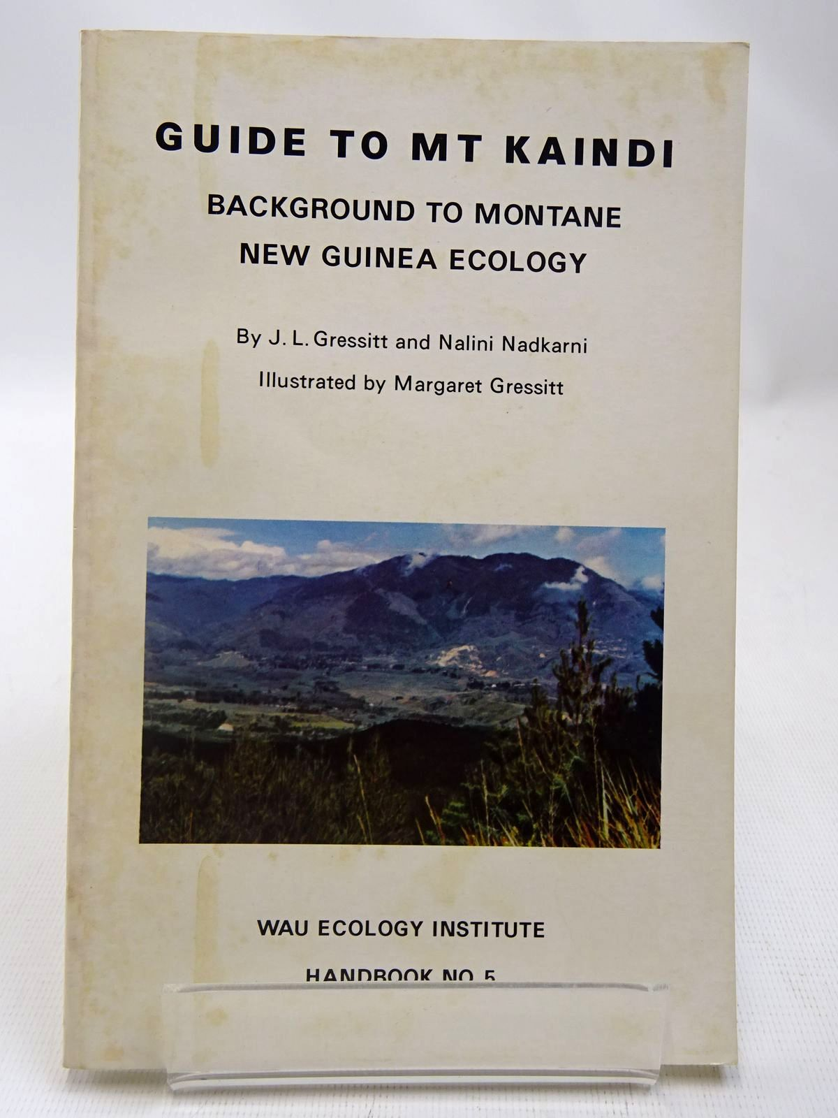 Photo of GUIDE TO MT KAINDI: BACKGROUND TO MONTANE NEW GUINEA ECOLOGY written by Gressitt, J.L. Nadkarni, Nalini illustrated by Gressitt, Margaret K. published by Wau Ecology Institute (STOCK CODE: 2127988)  for sale by Stella & Rose's Books