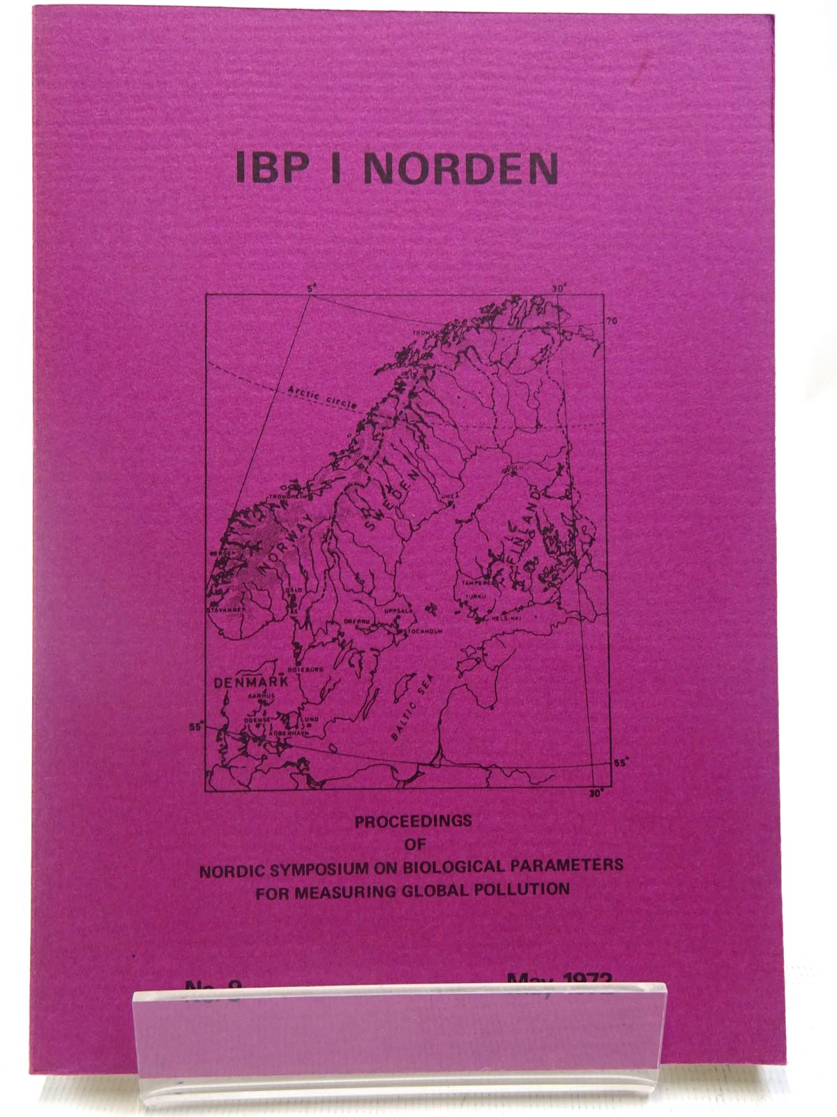 Photo of IBP I NORDEN No. 9 MAY 1972 written by Vik, Rolf<br />Jonsson, Sten<br />et al, published by Scandinavian National Committees Of The Internation Biology Programme (STOCK CODE: 2127991)  for sale by Stella & Rose's Books
