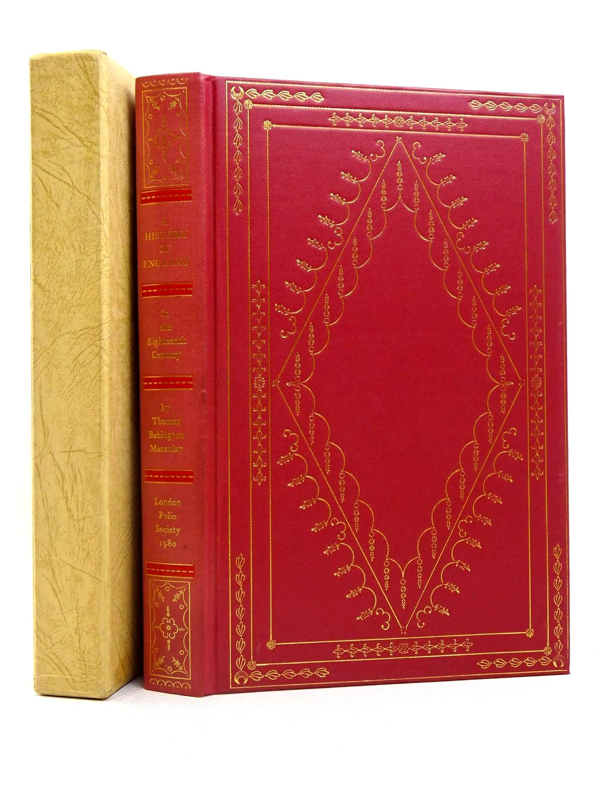 Photo of THE HISTORY OF ENGLAND IN THE EIGHTEENTH CENTURY written by Macaulay, Thomas Babington<br />Rowland, Peter published by Folio Society (STOCK CODE: 2128026)  for sale by Stella & Rose's Books