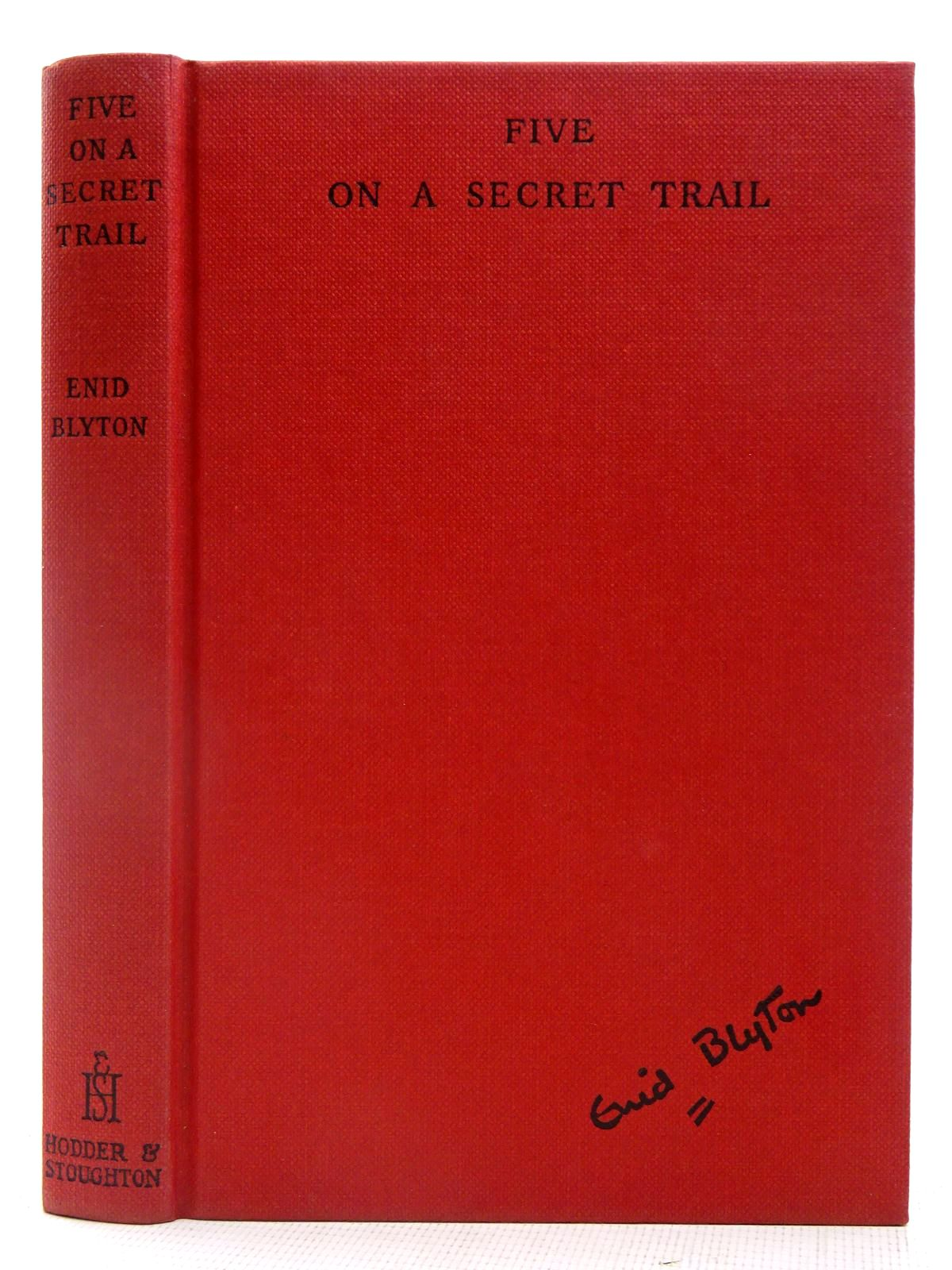 Photo of FIVE ON A SECRET TRAIL written by Blyton, Enid illustrated by Soper, Eileen published by Hodder & Stoughton (STOCK CODE: 2128062)  for sale by Stella & Rose's Books