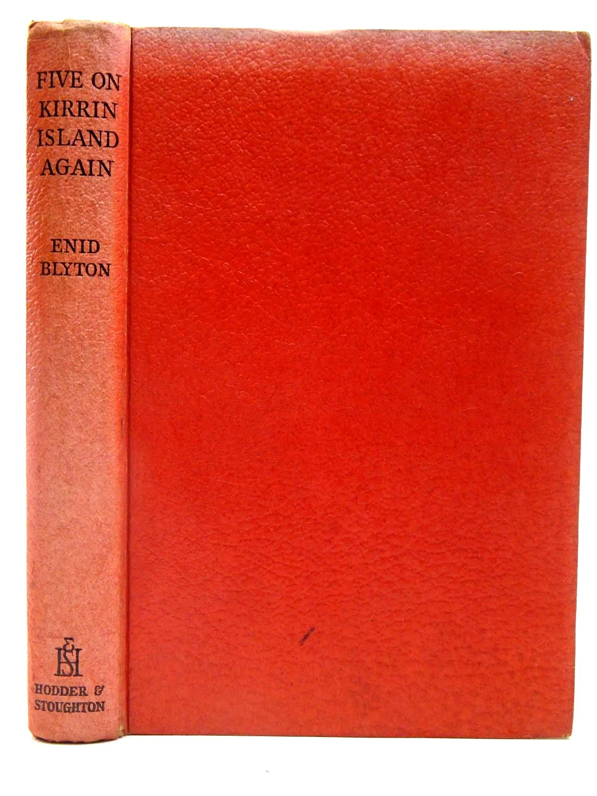 Photo of FIVE ON KIRRIN ISLAND AGAIN written by Blyton, Enid published by Hodder & Stoughton (STOCK CODE: 2128069)  for sale by Stella & Rose's Books