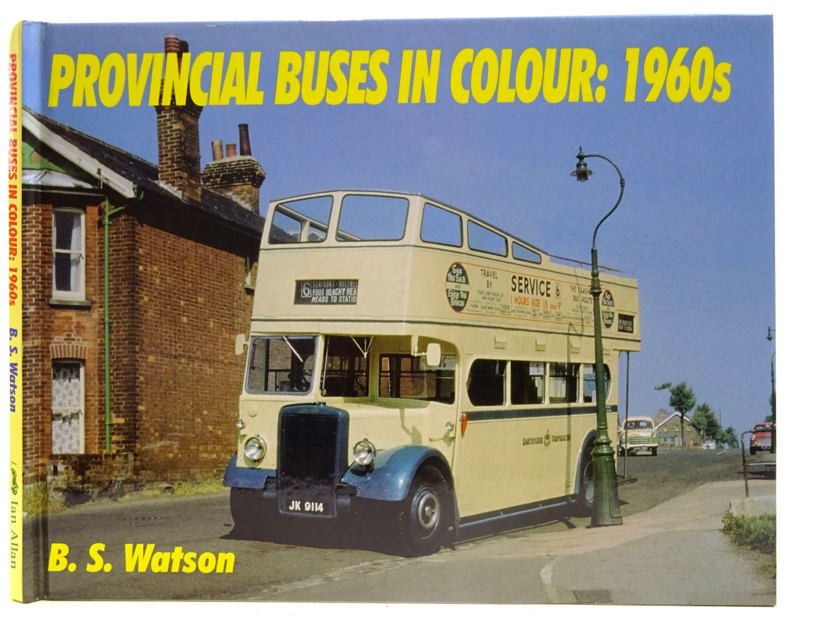 Photo of PROVINCIAL BUSES IN COLOUR: 1960S written by Watson, B.S. published by Ian Allan (STOCK CODE: 2128110)  for sale by Stella & Rose's Books