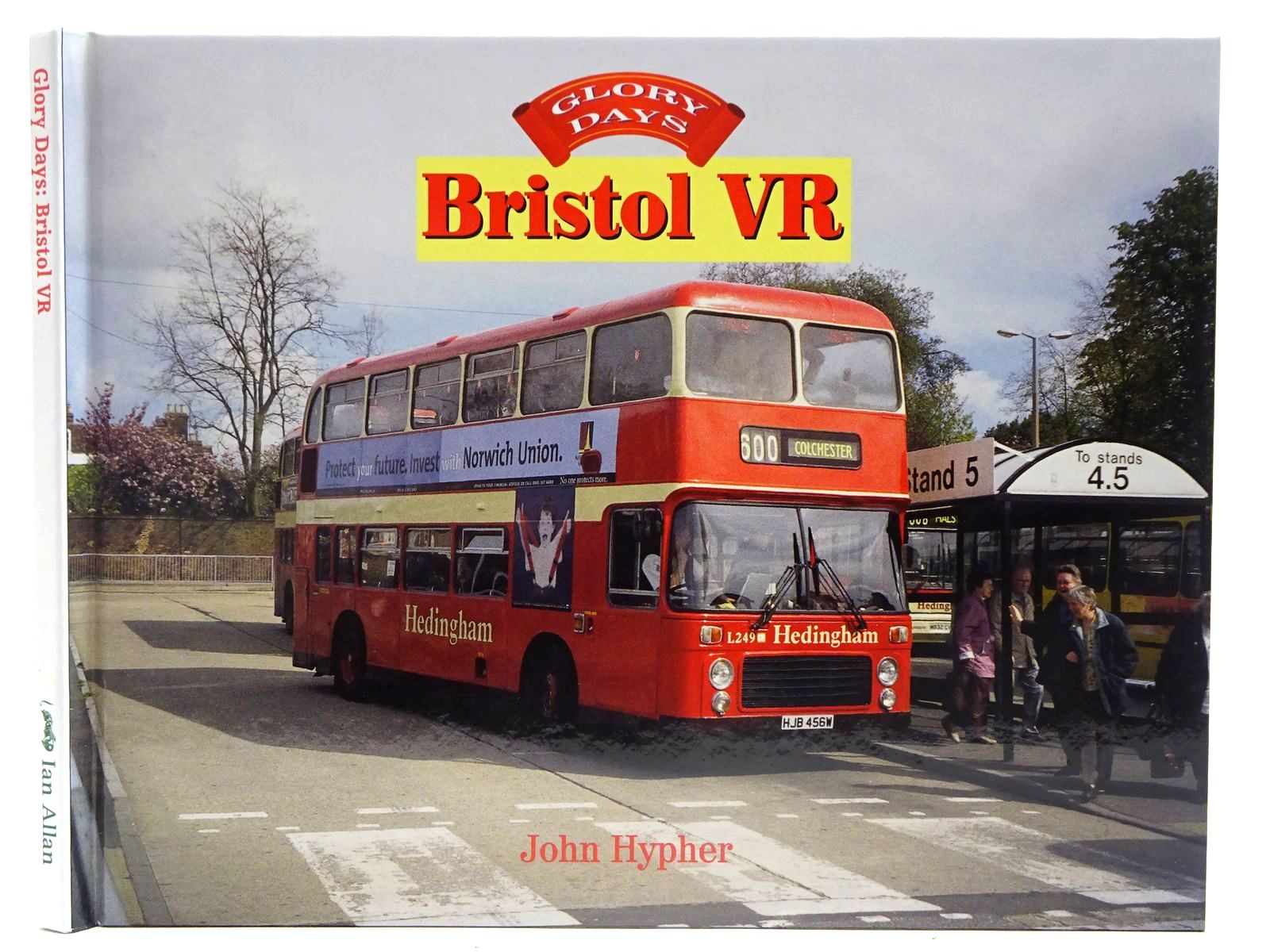 Photo of GLORY DAYS: BRISTOL VR written by Hypher, John published by Ian Allan (STOCK CODE: 2128119)  for sale by Stella & Rose's Books