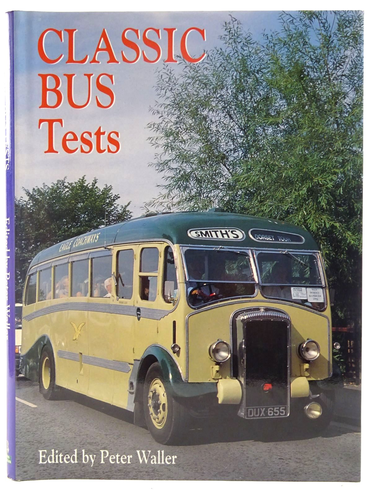 Photo of CLASSIC BUS TESTS written by Waller, Peter published by Ian Allan (STOCK CODE: 2128122)  for sale by Stella & Rose's Books