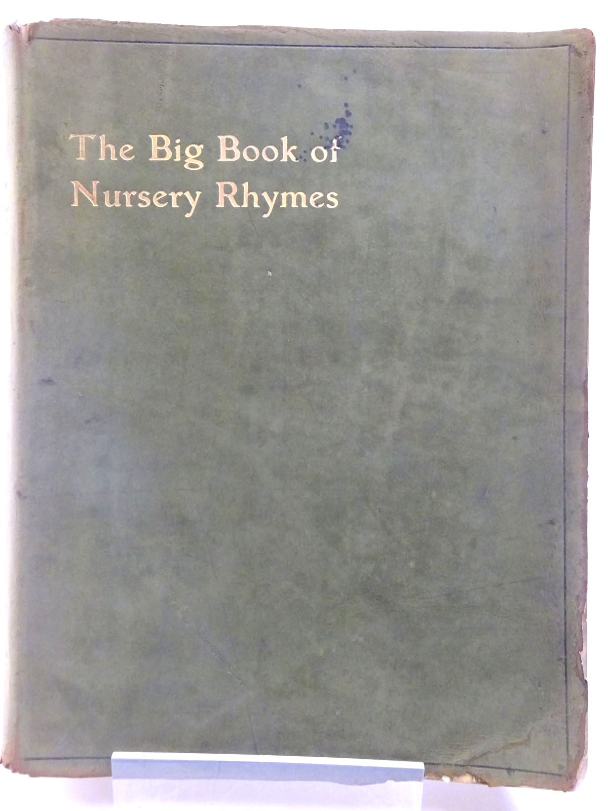Photo of THE BIG BOOK OF NURSERY RHYMES- Stock Number: 2128140
