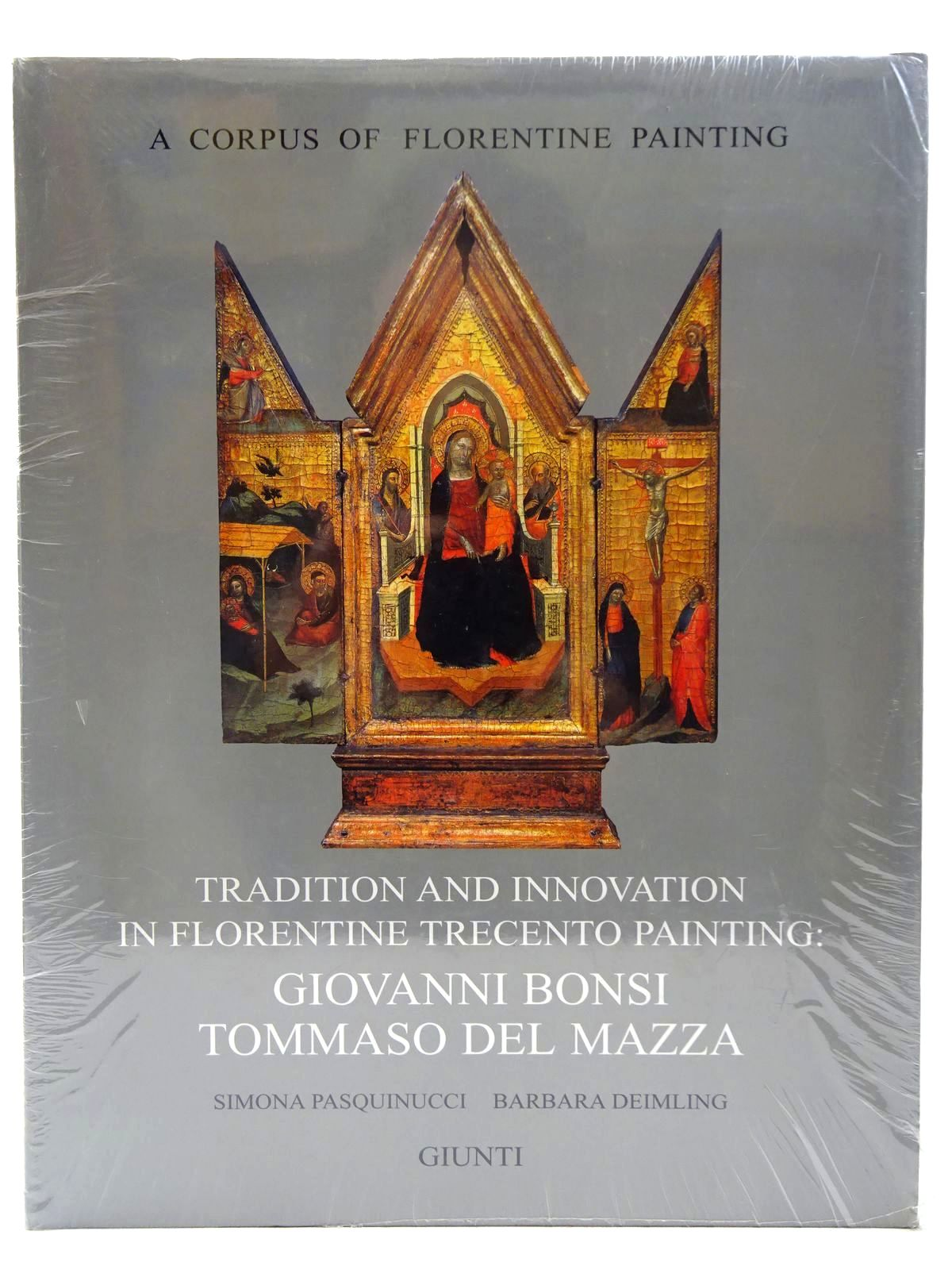 Photo of TRADITION AND INNOVATION IN FLORENTINE TRECENTO PAINTING: GIOVANNI BONSI TOMMASO DEL MAZZA- Stock Number: 2128162