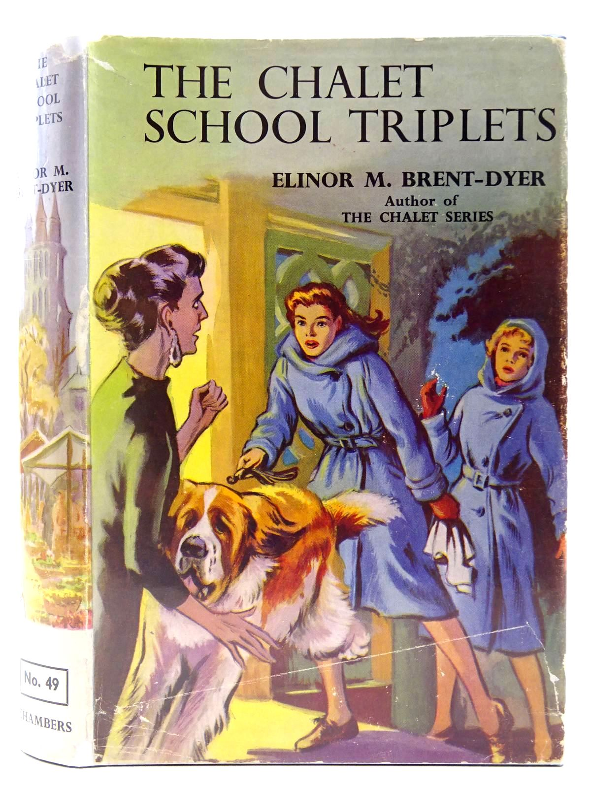 Photo of THE CHALET SCHOOL TRIPLETS written by Brent-Dyer, Elinor M. illustrated by Brook, D. published by W. & R. Chambers Limited (STOCK CODE: 2128222)  for sale by Stella & Rose's Books