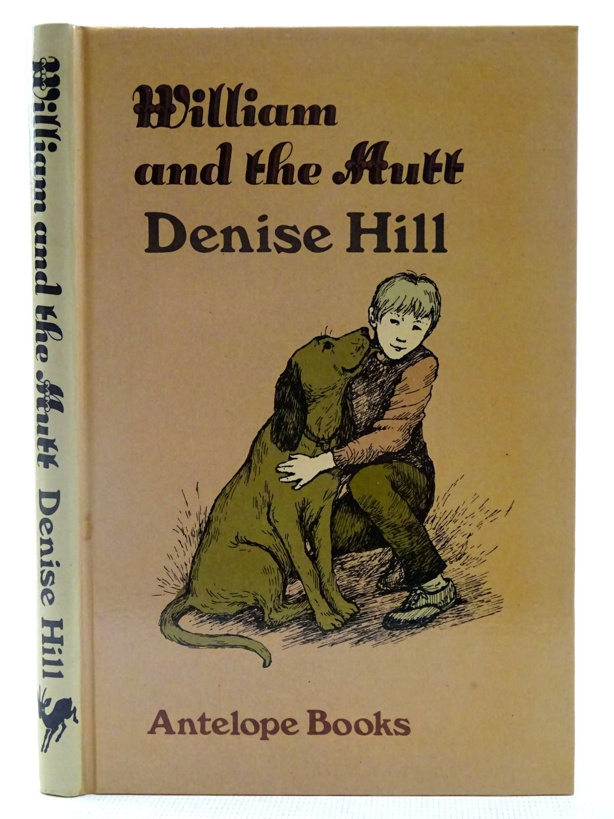 Photo of WILLIAM AND THE MUTT written by Hill, Denise illustrated by Paton, Jane published by Hamish Hamilton Childrens Books (STOCK CODE: 2128259)  for sale by Stella & Rose's Books