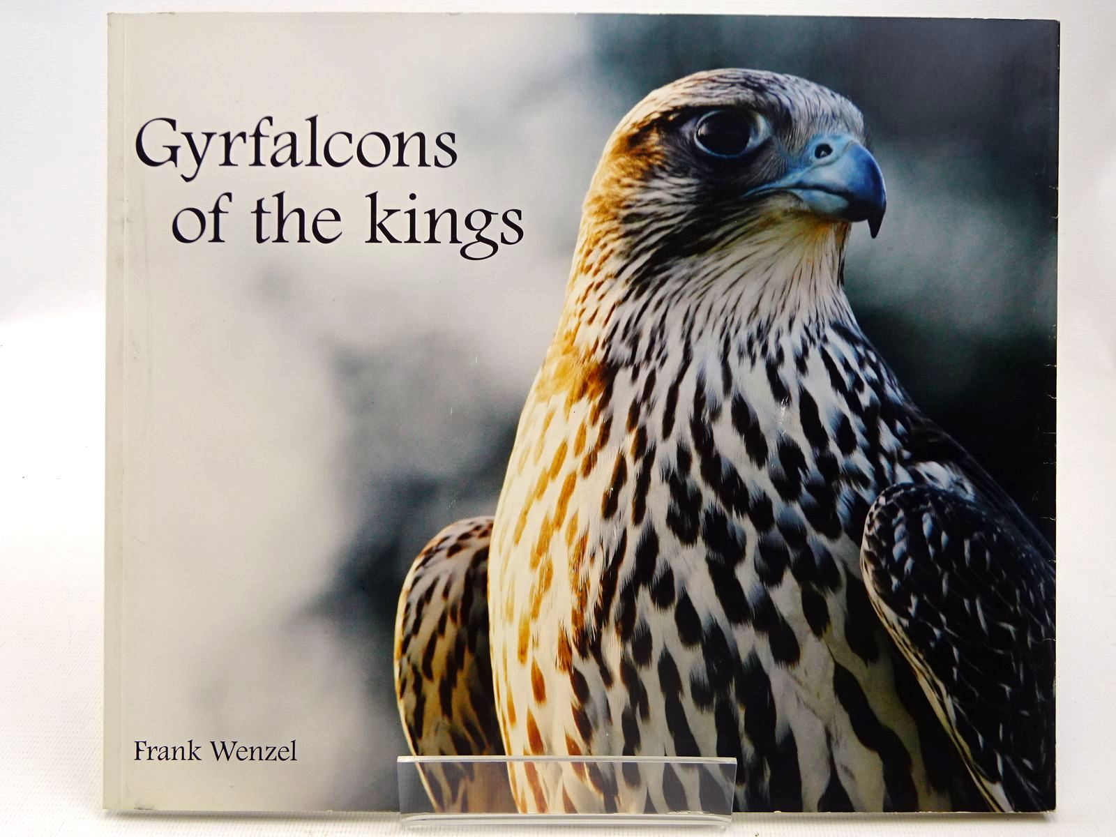 Photo of GYRFALCONS OF THE KINGS FROM ICELAND TO GREENLAND written by Wenzel, Frank (STOCK CODE: 2128309)  for sale by Stella & Rose's Books