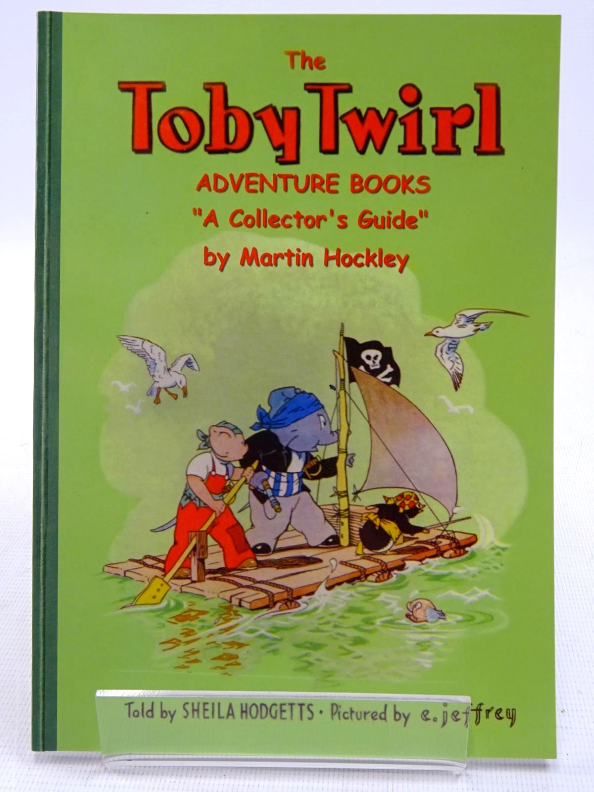 Photo of THE TOBY TWIRL ADVENTURE BOOKS A COLLECTOR'S GUIDE