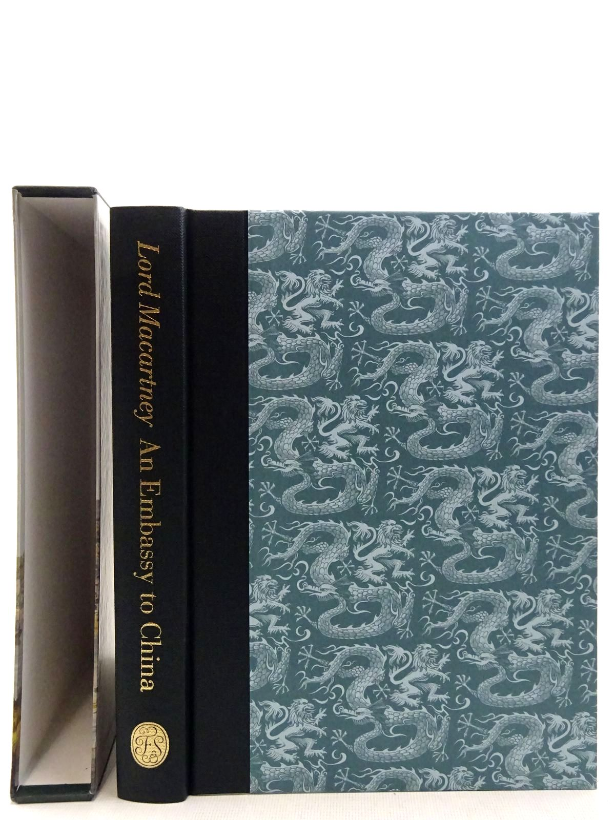 Photo of AN EMBASSY TO CHINA written by Macartney, Lord Cranmer-Byng, J.L. illustrated by Alexander, William published by Folio Society (STOCK CODE: 2128368)  for sale by Stella & Rose's Books