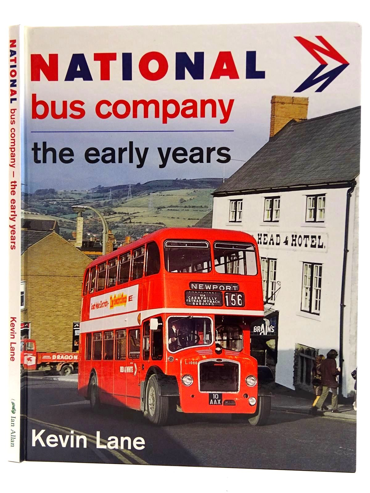 Photo of NATIONAL BUS COMPANY THE EARLY YEARS written by Lane, Kevin published by Ian Allan (STOCK CODE: 2128391)  for sale by Stella & Rose's Books