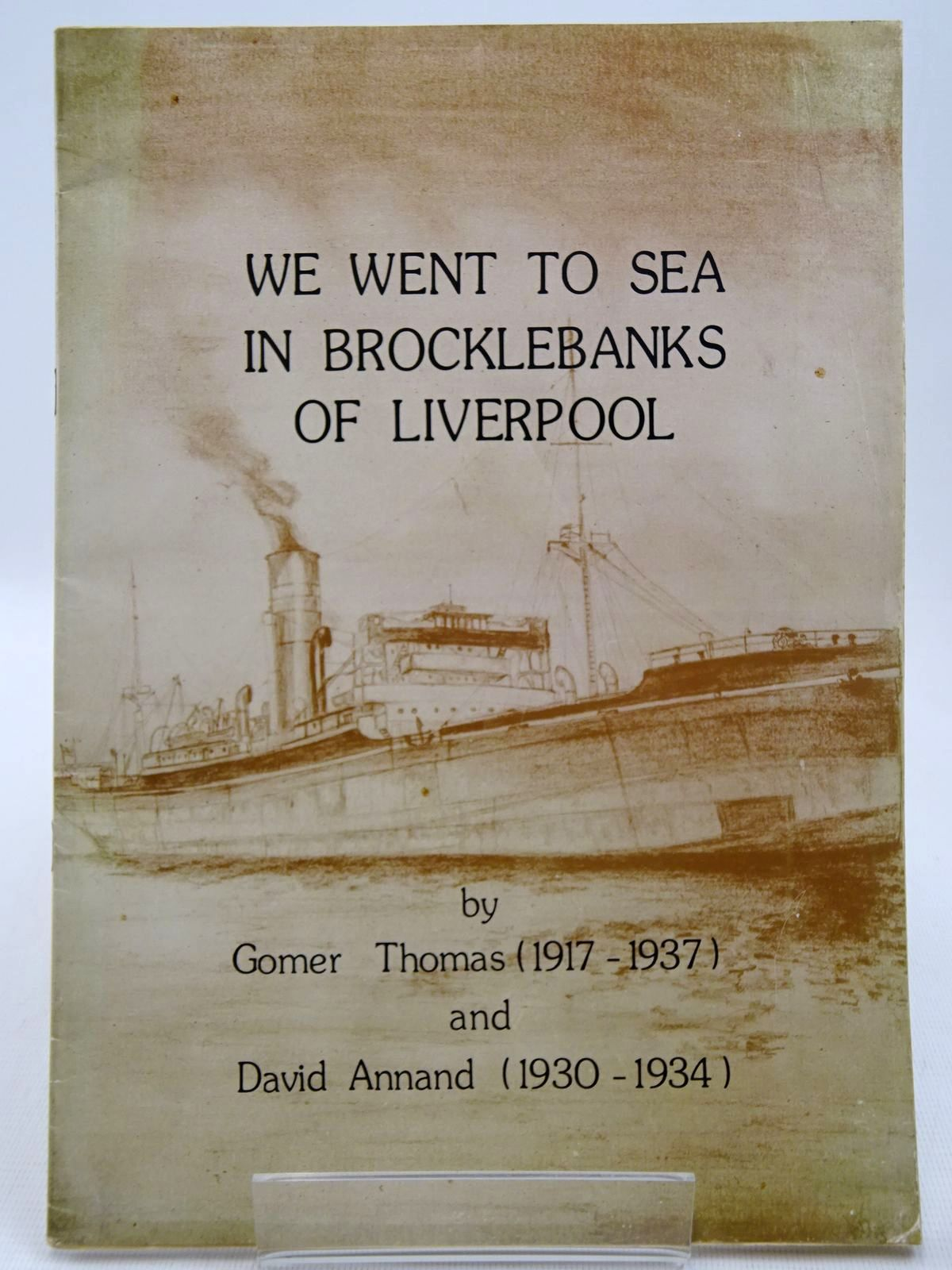 Photo of WE WENT TO SEA IN BROCKLEBANKS OF LIVERPOOL written by Thomas, Gomer<br />Annand, David published by Artist's Valley Press (STOCK CODE: 2128404)  for sale by Stella & Rose's Books